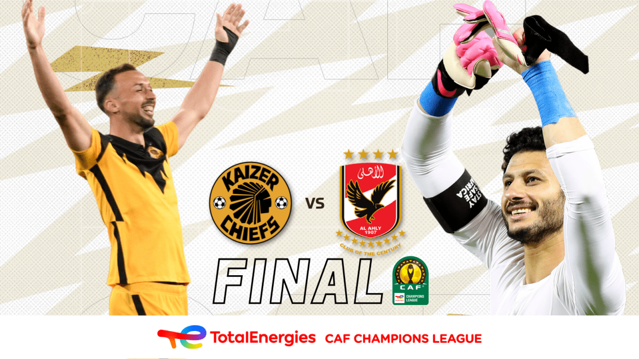 CAF Champions League Final: Kaizer Chiefs going for Gold against Ahly