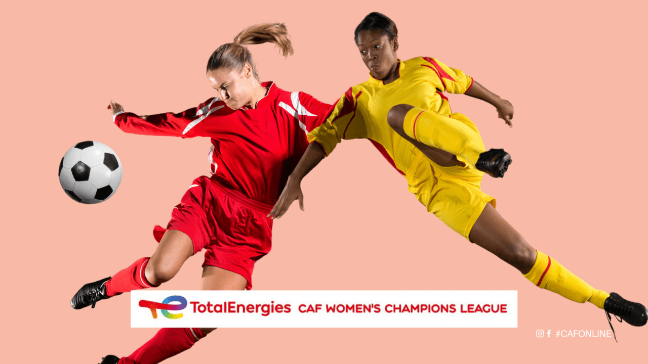 UNAF, CECAFA prepare for TotalEnergies CAF Women's Champions League Zonal draw on Wednesday